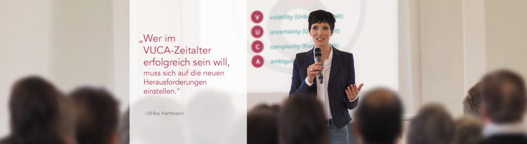 Ulrike Hartmann zum Thema VUKA-Kompetenz