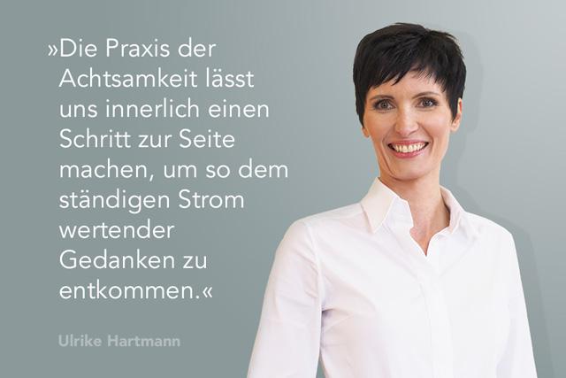 Grafik mit Bild Zitat über Achtsamkeit von Ulrike Hartmann